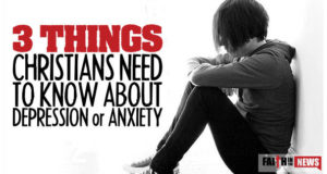 3 Things Christians Need to Know About Depression or Anxiety