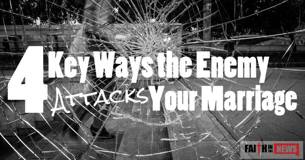 4 Key Ways the Enemy Attacks Your Marriage