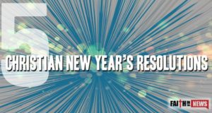 5 Christian New Year's Resolutions