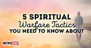 5 Spiritual Warfare Tactics You Need to Know About