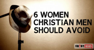 6 Women Christian- Men Should Avoid