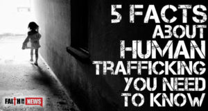 5 Facts About Human Trafficking You Need To Know