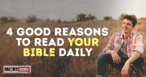 4 Good Reasons To Read Your Bible Daily