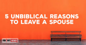 5 Unbiblical Reasons To Leave A Spouse