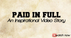 Paid in Full - inspirational video