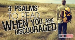 3 Psalms To Read When You Are Discouraged