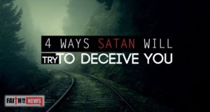 4 Ways Satan Will Try To Deceive You