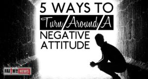 5 Ways To Turn Around A Negative Attitude