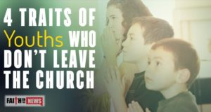 4 Traits Of Youth Who Don't Leave The Church
