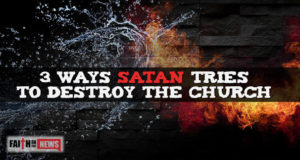 3 Ways Satan Tries To Destroy The Church