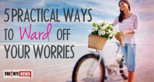 5 Practical Ways To Ward Off Your Worries