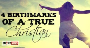 4 Birthmarks Of A True Christian