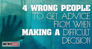 4 Wrong People To Get Advice From When Making A Difficult Decision