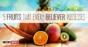 5 Fruits That Every Believer Possesses