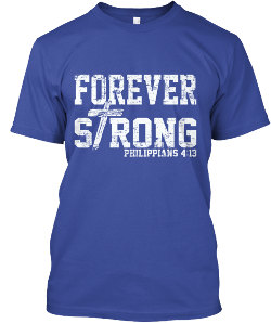 Forever Strong T-shirt