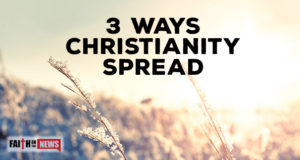 3 Ways Christianity Spread
