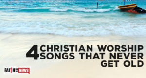 4 Christian Worship Songs That Never Get Old