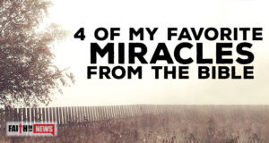 4 Of My Favorite Miracles From The Bible