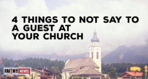 4 Things To Not Say To A Guest At Your Church