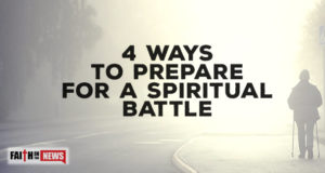 4 Preparations For A Spiritual Battle