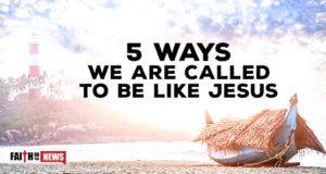 5 Ways We Are Called To Be Like Jesus
