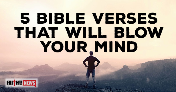 5 Bible Verses That Will Blow Your Mind