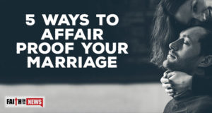 5 Ways To Affair Proof Your Marriage