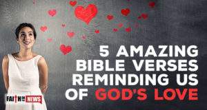 5 Amazing Bible Verses Reminding Us Of God's Love