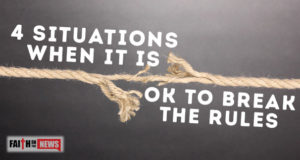 4 Situations When It Is OK To Break The Rules