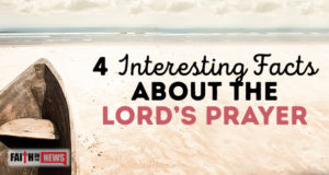 4 Interesting Facts About The Lord's Prayer