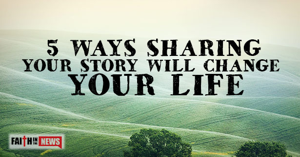 5 Ways Sharing Your Story Will Change Your Life