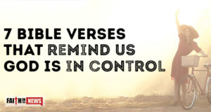7 Bible Verses That Remind Us God Is In Control