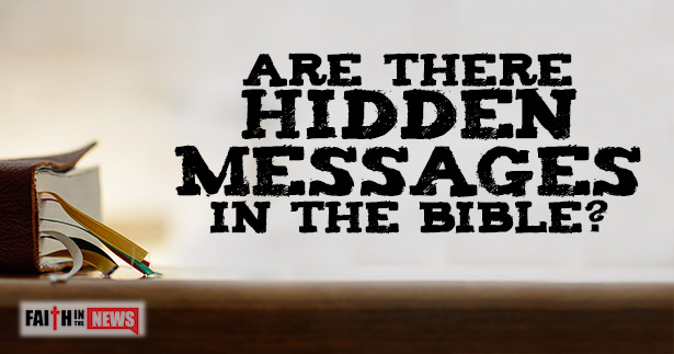 Are Their Hidden Messages In The Bible?