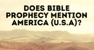 Does Bible Prophesy Mention America (U.S.A)?
