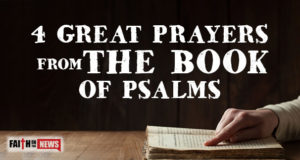 4 Great Prayers From The Book Of Psalms
