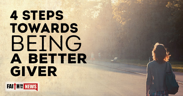 4 Steps Towards Being A Better Giver