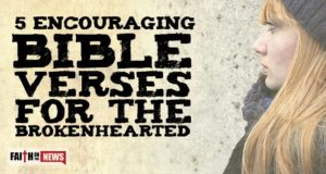 5 Encouraging Bible Verses For The Brokenhearted