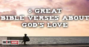 6 Great Bible Verses About God's Love