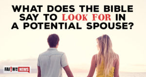 What Does The Bible Say To Look For In A Potential Spouse