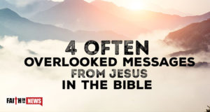 4 Often Overlooked Messages From Jesus In The Bible
