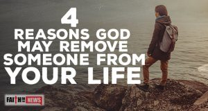 4 Reasons God May Remove Someone From Your Life