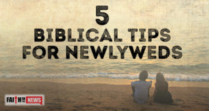 5 Biblical Tips For Newlyweds