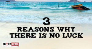 3 Reasons Why There Is No Luck