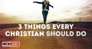 3 Things Every Christian Should Do