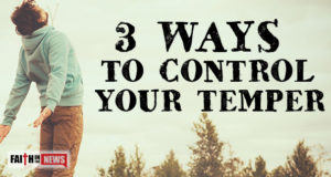 3 Ways To Control Your Temper
