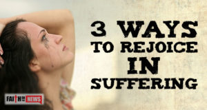 3 Ways To Rejoice In Suffering
