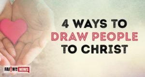 4 Ways To Draw People To Christ
