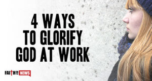 4 Ways To Glorify God At Work
