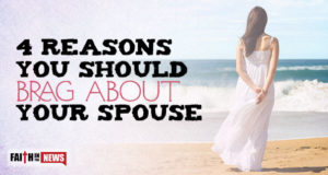 4 Reasons You Should Brag About Your Spouse
