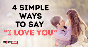 "4 Simple Ways To Say ""I Love You"""